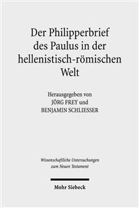 Der Philipperbrief Des Paulus in Der Hellenistisch-Romischen Welt