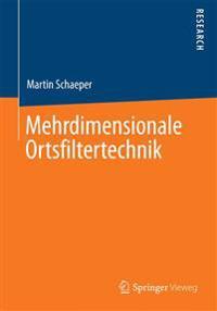 Mehrdimensionale Ortsfiltertechnik
