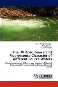 The UV Absorbance and Fluorescence Character of Different Source Waters