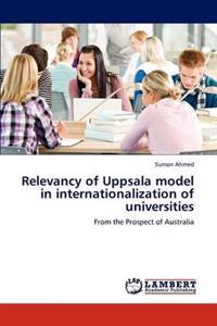 Relevancy of Uppsala Model in Internationalization of Universities