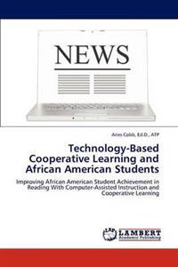 Technology-Based Cooperative Learning and African American Students