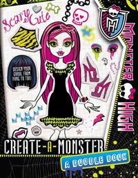 Monster High: Create-A-Monster: A Doodle Book