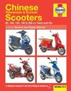 Chinese Taiwanese & Korean Scooters Revised 2014: 50, 100, 125, 150 & 200 CC Twist and Go