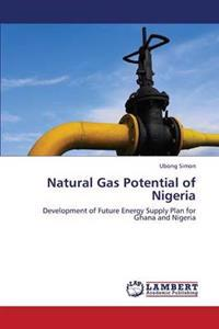 Natural Gas Potential of Nigeria