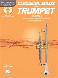Classical Solos for Trumpet, Vol. 2: 15 Easy Solos for Contest and Performance