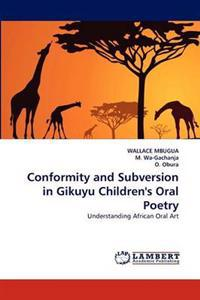 Conformity and Subversion in Gikuyu Children's Oral Poetry