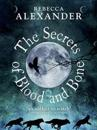 Secrets of blood and bone