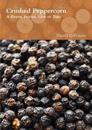 Crushed Peppercorn: A Dozen Stories, Give or Take