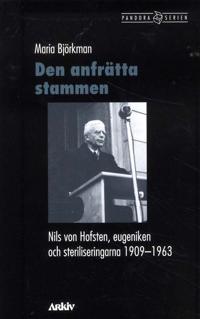 Den anfrätta stammen : Nils von Hofsten, eugeniken och steriliseringarna