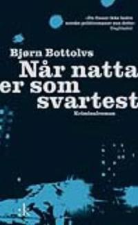 Når natta er som svartest - Bjørn Bottolvs pdf epub