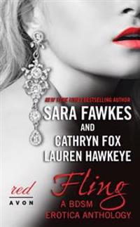 Fling: A BDSM Erotica Anthology