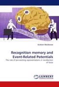 Recognition Memory and Event-Related Potentials