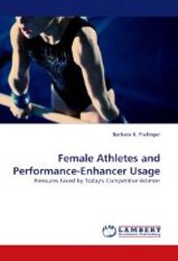 Female Athletes and Performance-Enhancer Usage