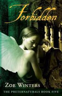 Forbidden (Preternaturals Book 5)