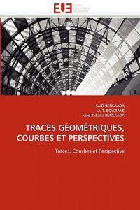 Traces Geometriques, Courbes Et Perspectives