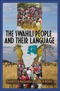 The Swahili People and Their Language