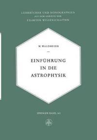 Einführung in Die Astrophysik