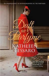 Duft av parfyme - Kathleen Tessaro pdf epub