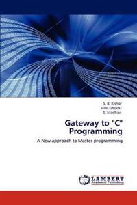 Gateway to C Programming