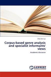 Corpus-Based Genre Analysis and Specialist Informants' Views
