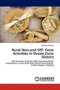 Rural Non-And Off- Farm Activities in Dessie Zuria District