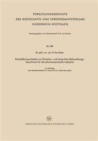 Entwicklungsarbeiten an Flaschen- Und Ampullen-Behandlungsmaschinen F r Die Pharmazeutische Industrie