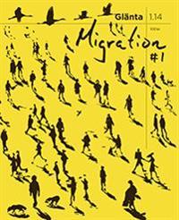 Glänta 1(2014) Migration 1