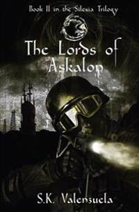 The Lords of Askalon: Book II in the Silesia Trilogy