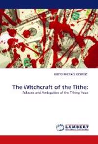 The Witchcraft of the Tithe