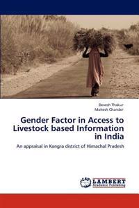 Gender Factor in Access to Livestock Based Information in India