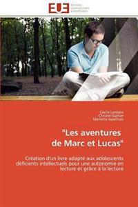 Les Aventures de Marc Et Lucas