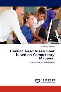 Training Need Assessment Based on Competency Mapping