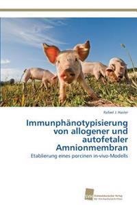 Immunphanotypisierung Von Allogener Und Autofetaler Amnionmembran