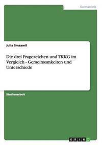 """""""Die Drei Fragezeichen"""" Und """"Tkkg."""" Gemeinsamkeiten Und Unterschiede"""