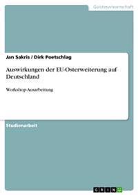 Auswirkungen Der Eu-Osterweiterung Auf Deutschland