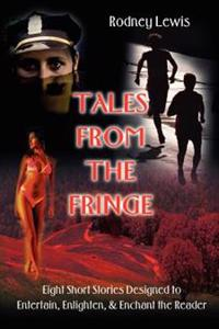 Tales from the Fringe