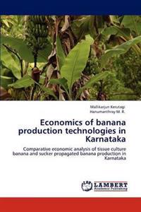 Economics of Banana Production Technologies in Karnataka