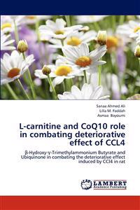 L-Carnitine and Coq10 Role in Combating Deteriorative Effect of Ccl4