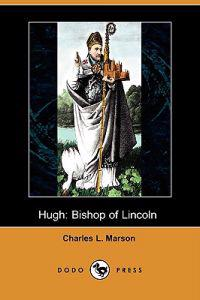 Hugh Bishop of Lincoln