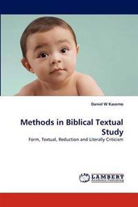Methods in Biblical Textual Study