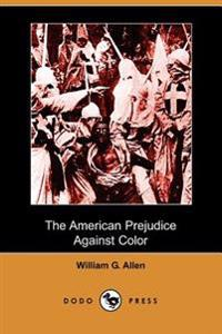 The American Prejudice Against Color (Do