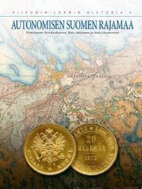 Autonomisen Suomen rajamaa