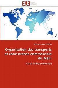 Organisation Des Transports Et Concurrence Commerciale Du Mali
