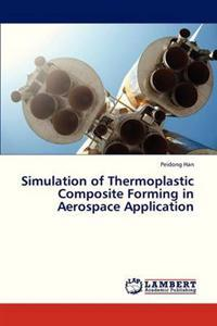 Simulation of Thermoplastic Composite Forming in Aerospace Application