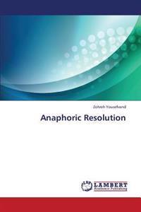 Anaphoric Resolution