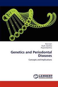 Genetics and Periodontal Diseases
