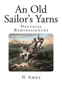 An Old Sailor's Yarns