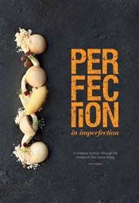 Perfection in Imperfection: A Culinary Journey Through the Senses of Chef Janice Wong