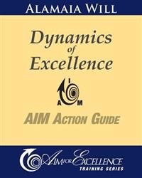 Dynamics of Excellence: Aim Action Guide