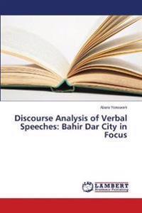 Discourse Analysis of Verbal Speeches